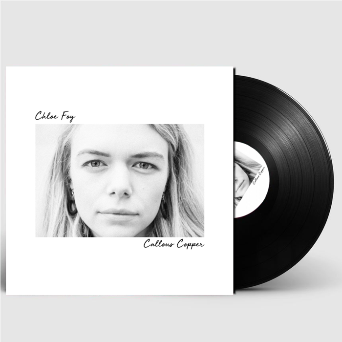 "Callous Copper EP (Signed 10"" Limited Edition Vinyl) - Chloe Foy"