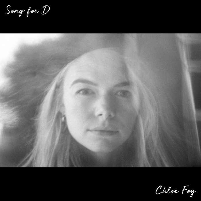 Song for D (Digital Download) - Chloe Foy