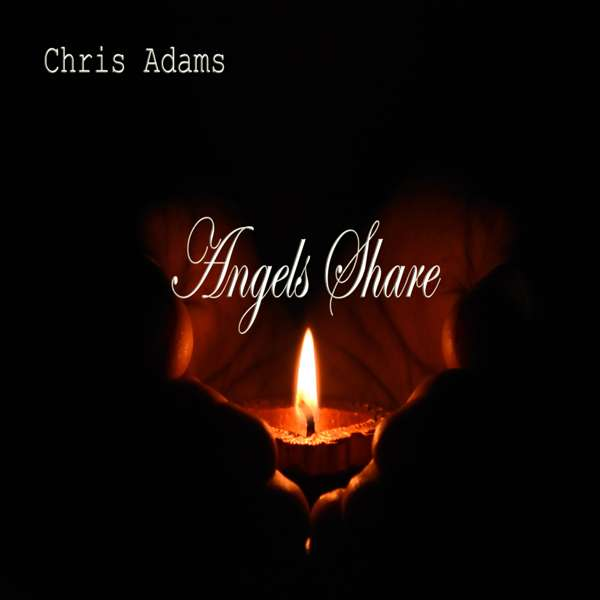 Angels Share High Quality Download - Chris Adams