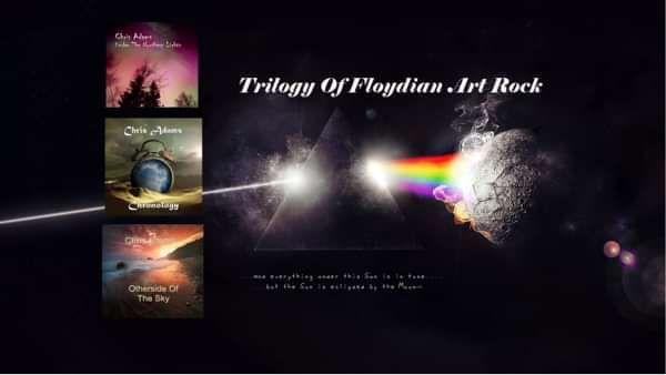 Trilogy Of Floydian Art Rock - Chris Adams