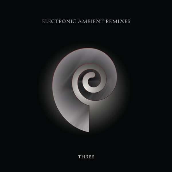Chris Carter - Electronic Ambient Remixes Three - Chris Carter