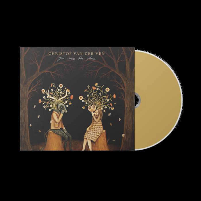 You Were The Place [CD] - CHRISTOF VAN DER VEN