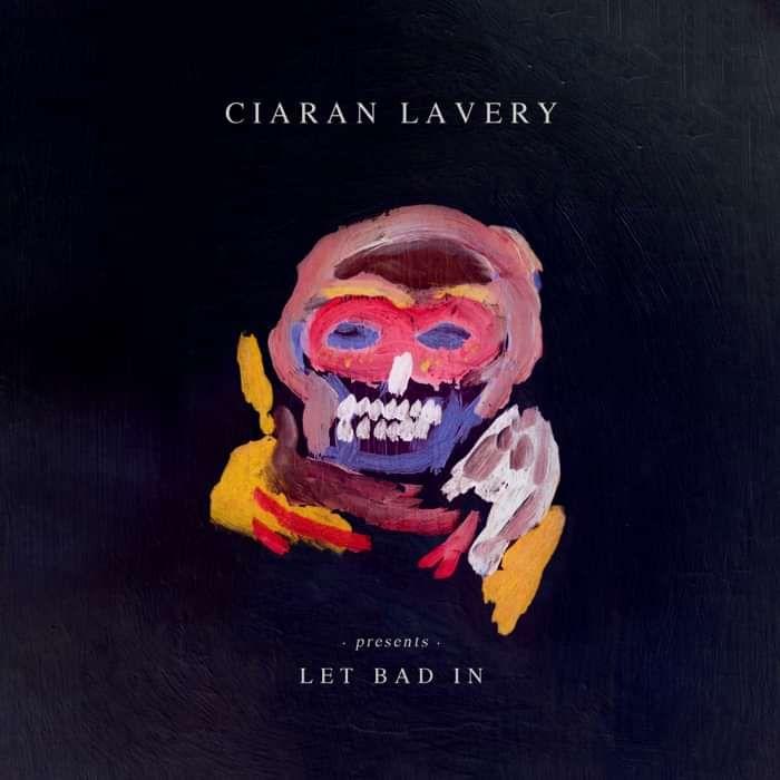 Let Bad In (Download) - Ciaran Lavery