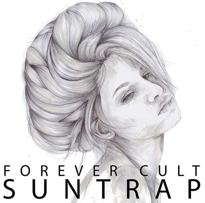 Forever Cult - Suntrap [DOWNLOAD] - Clue Records