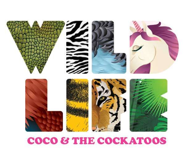 'Wild Life' album by Coco and the Cockatoos - Physical CD and Digital Download - Coco and the Cockatoos
