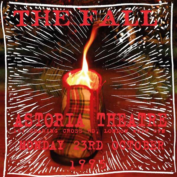 The Fall Live at London Astoria 23rd Oct 1995 - Cog Sinister