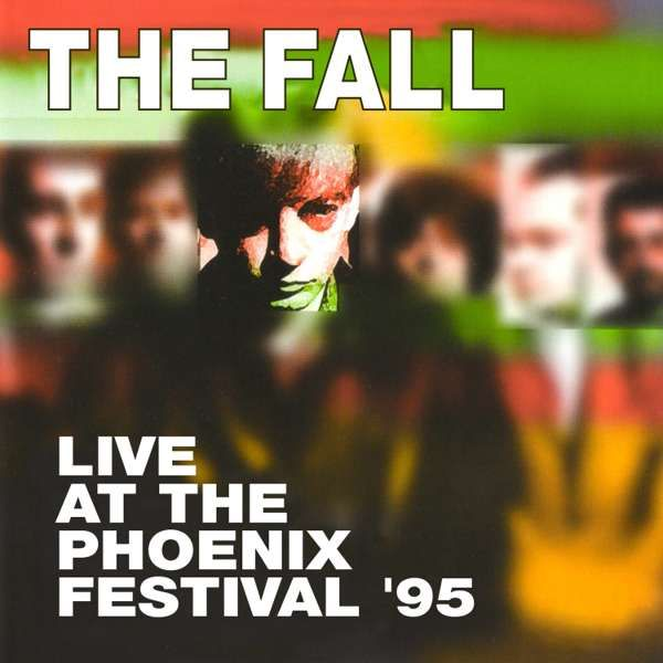 The Fall: Live at the Phoenix Festival 1995 LP - Cog Sinister