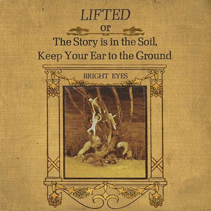 LIFTED or The Story is in the Soil, Keep Your Ear to the Ground - Conor Oberst