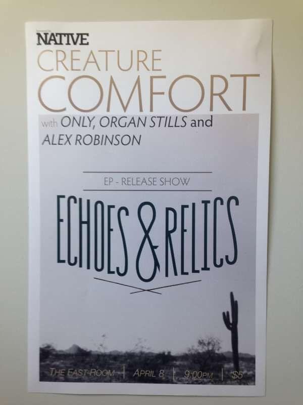 Echoes & Relics Release Show Poster - Creature Comfort