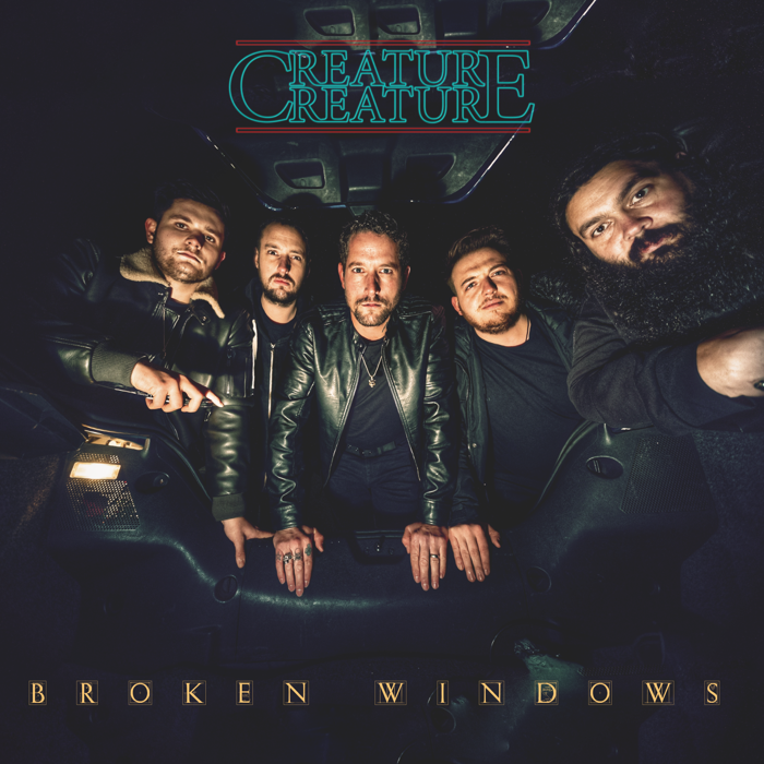 'Broken Windows' SINGLE Digital Download - CREATURE CREATURE