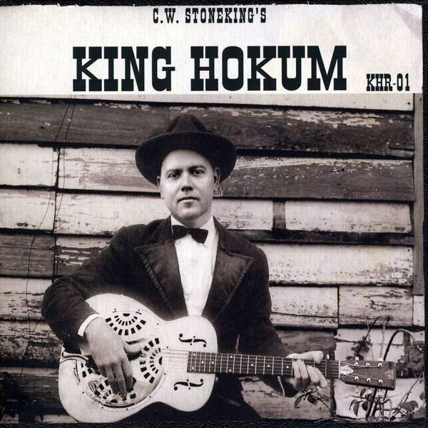 King Hokum (CD) - C.W. Stoneking USA