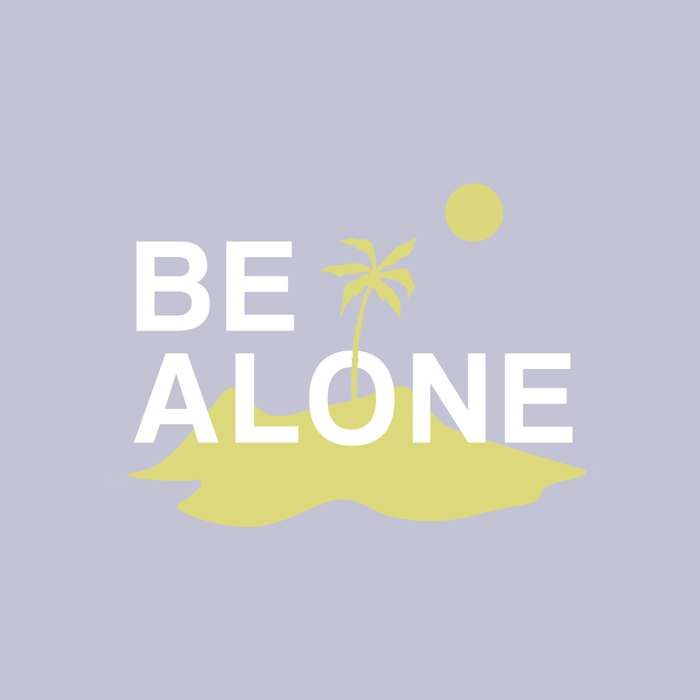 Be Alone [Free Download] - Dan Croll