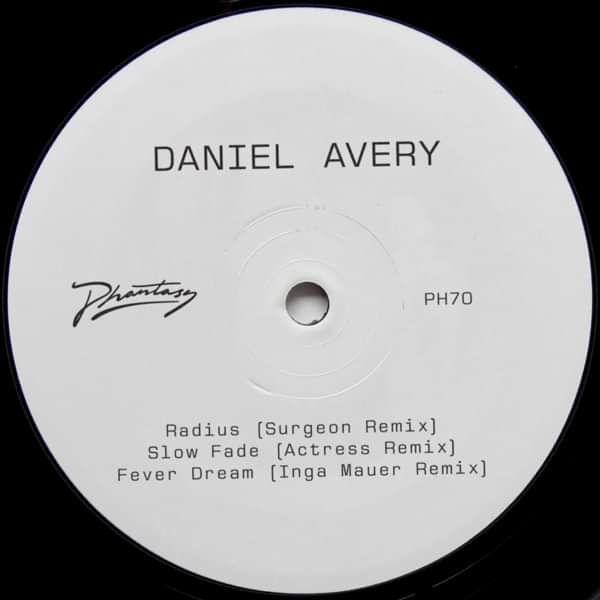 Daniel Avery - Slow Fade Remix EP - Daniel Avery