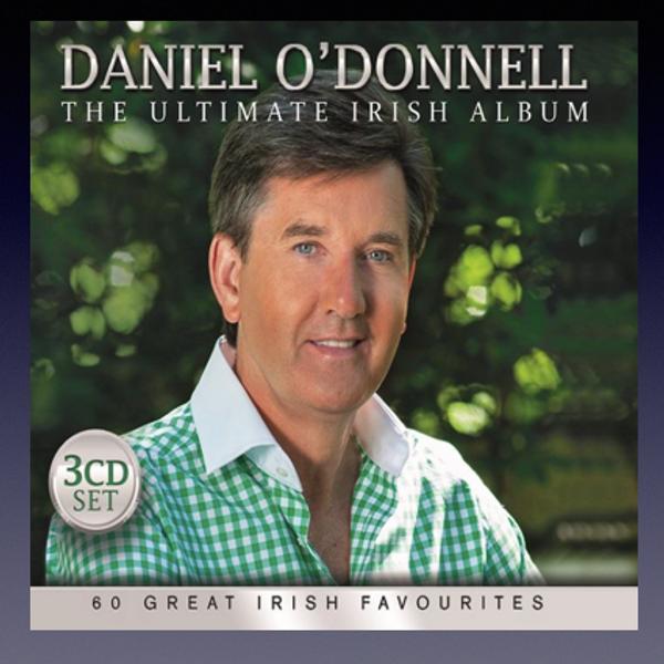 The Ultimate Irish Album - Daniel O'Donnell US