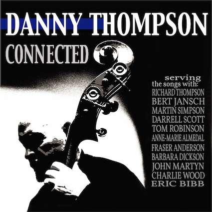Connected - Danny Thompson