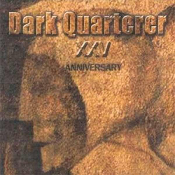 Dark Quarterer XXV Anniversary (CD) - DARK QUARTERER