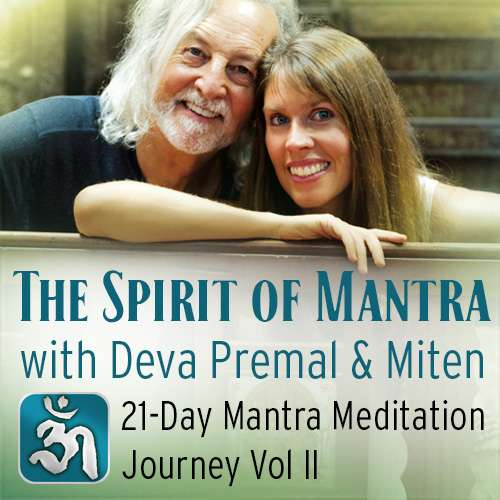 The Spirit of Mantra - 21 Day Mantra MMJ Vol II - Digital - Deva Premal & Miten USD