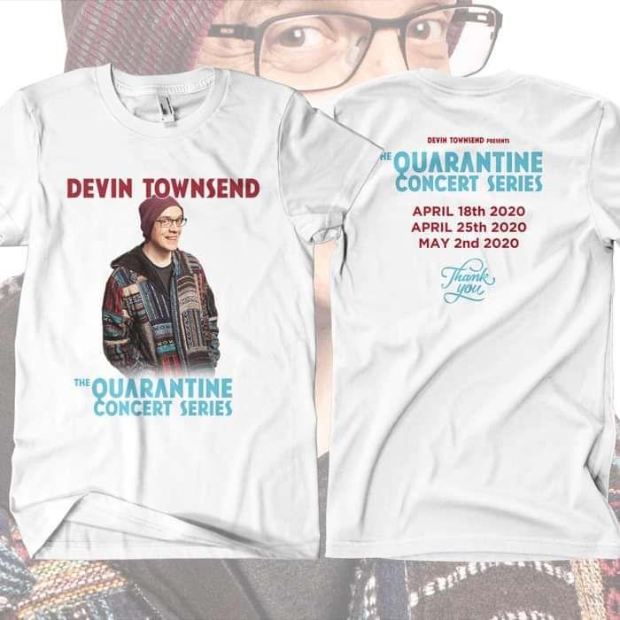 Devin Townsend - 'Quarantine Concert' White T-Shirt - Devin Townsend