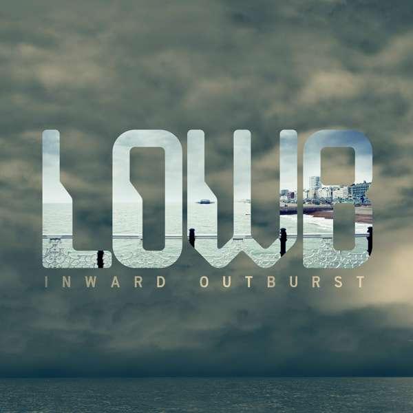 LOWB - Inward Outburst - digital download - Distiller Music
