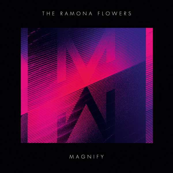 The Ramona Flowers - Magnify - digital download - Distiller Music