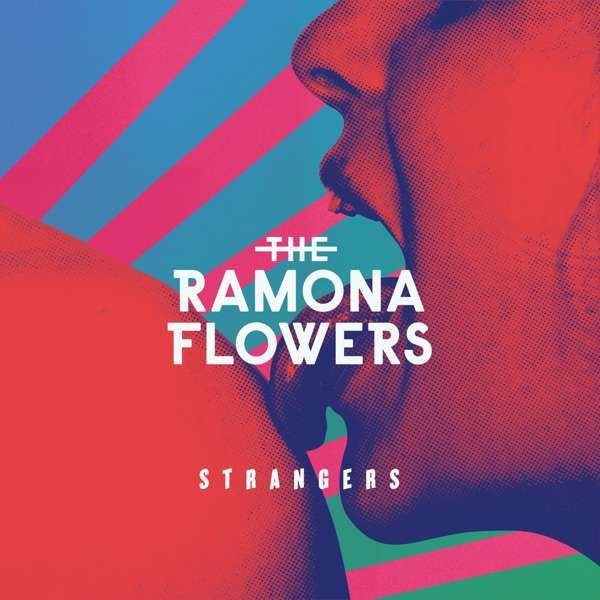 The Ramona Flowers - Strangers - digital download - Distiller Music