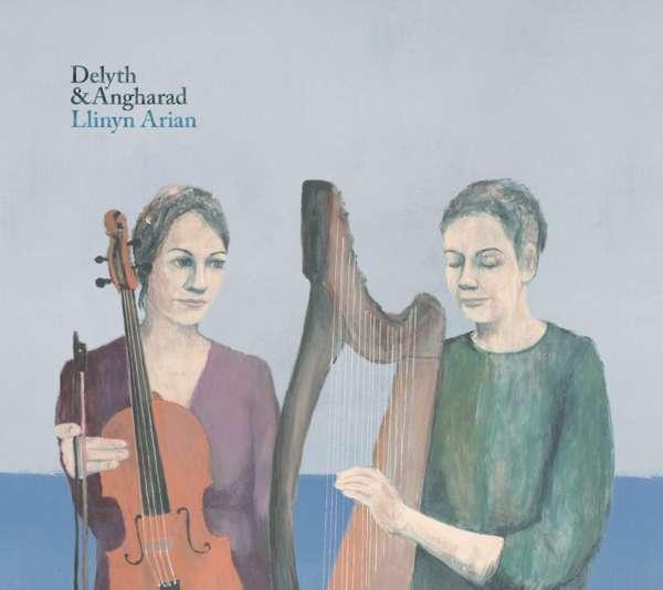 Llinyn Arian - Delyth & Angharad