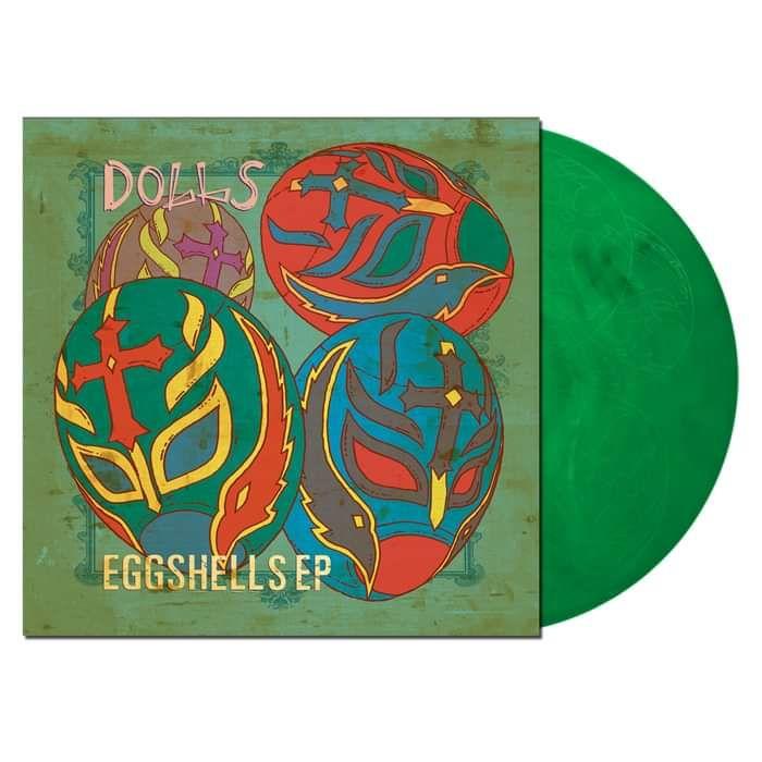 "** ORDER via LOVERECORDSTORES.COM ** EGGSHELLS 12"" VINYL EP - DOLLS"