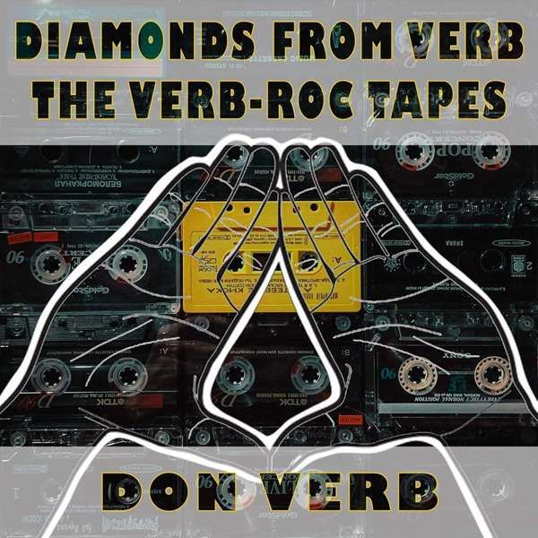Diamonds from Verb: The Verb-Roc Tapes - Don Verb