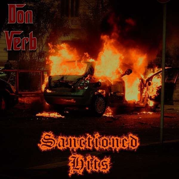 """Sanctioned Hits"" - Don Verb"