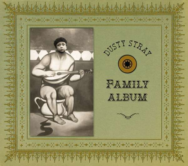 Family Album cd - Dusty Stray