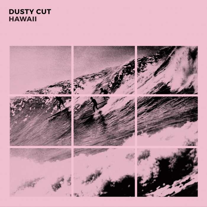 Hawaii - Dusty Cut