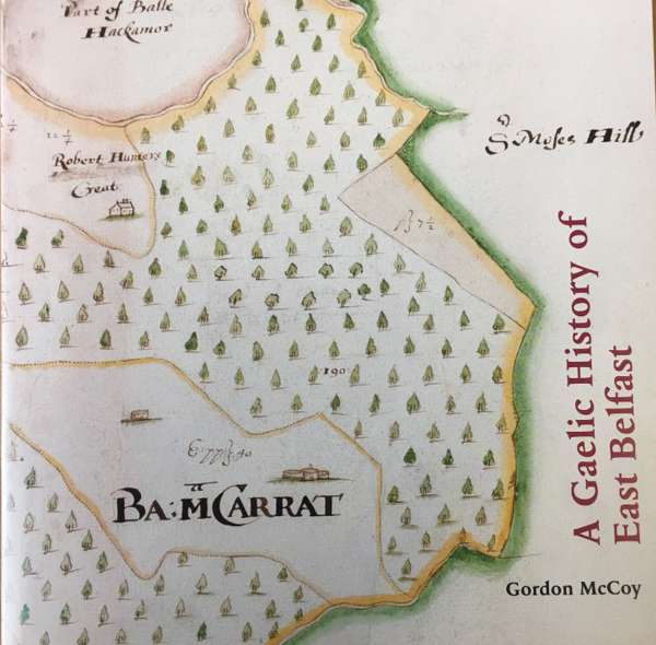 A Gaelic History of East Belfast - East Belfast Mission