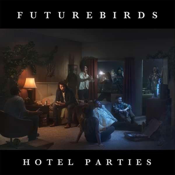 """Futurebirds - Hotel Parties 12"""" LP - Easy Sound Recording Company"""