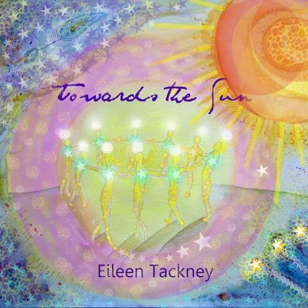 Towards The Sun (CD) - Eileen Tackney