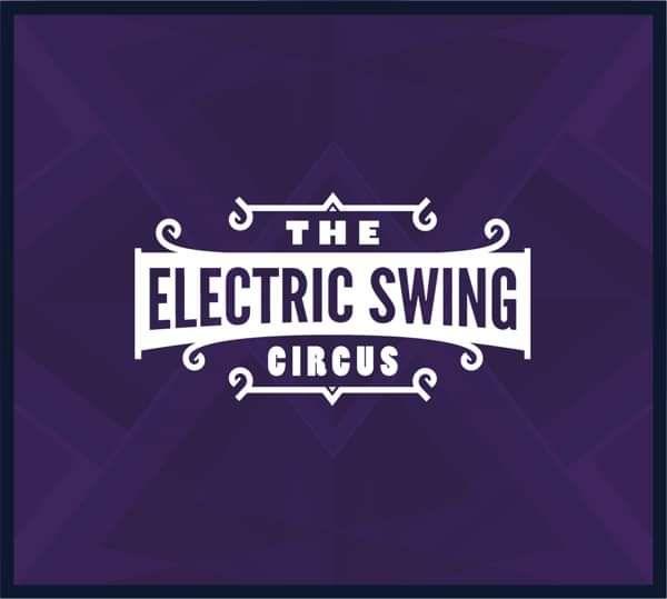 The Electric Swing Circus - CD Album - Electric Swing Circus