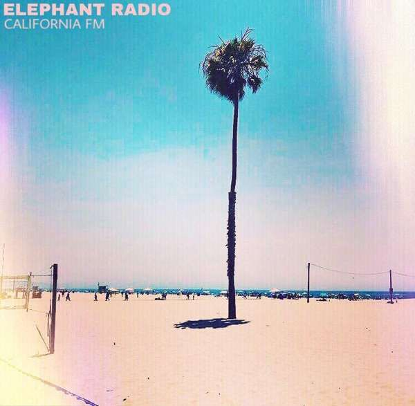 California FM - Elephant Radio