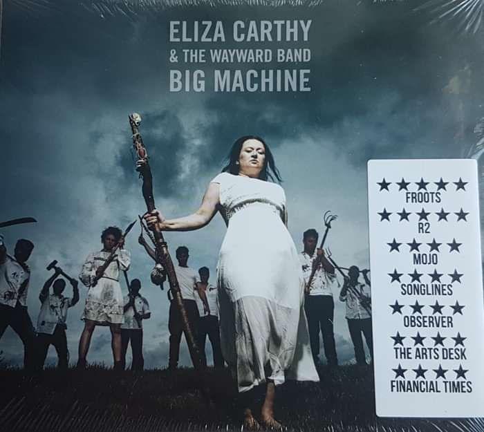 Eliza Carthy & Wayward Band - BIG Machine - Eliza Carthy