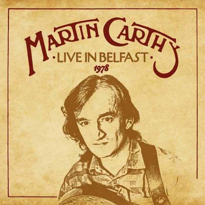 Martin Carthy –Live in Belfast 1978 - Eliza Carthy
