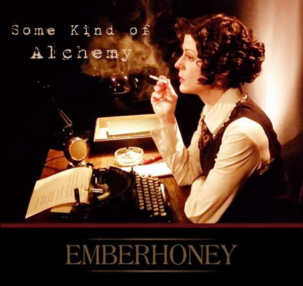 'Some Kind of Alchemy' - Download - EMBERHONEY