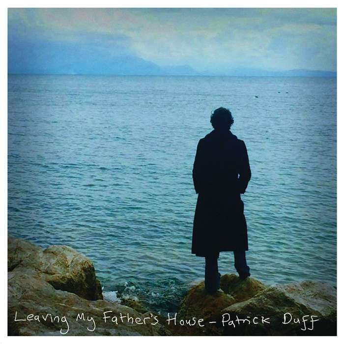 Patrick Duff - Leaving My Father's House - Limited LP