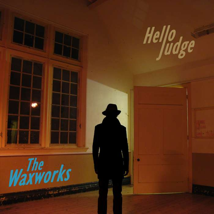 The Waxworks - Hello Judge - Download Album - Environmental Studies