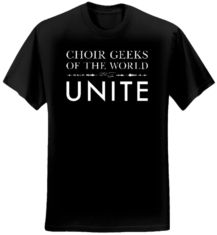 Choir Geeks of the World Unite T-shirt (Men/Black) - Eric Whitacre