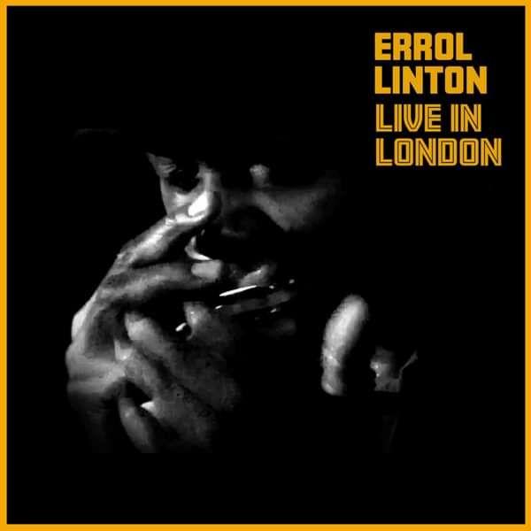 Errol Linton - LIVE IN LONDON - Errol Linton