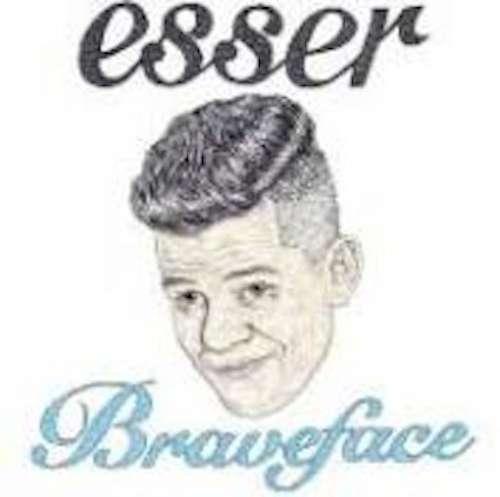 Braveface LP - Esser