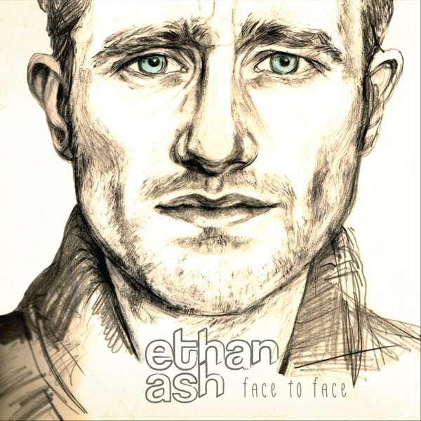 'Face to Face' EP - Ethan Ash