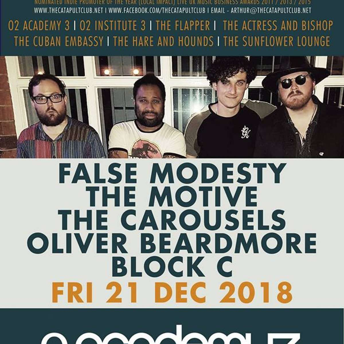 The Catapult Club Presents: False Modesty + Special Guests at O2