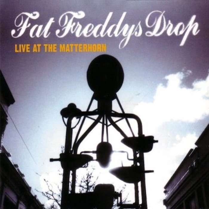 Live At The Matterhorn (CD) - Fat Freddy's Drop