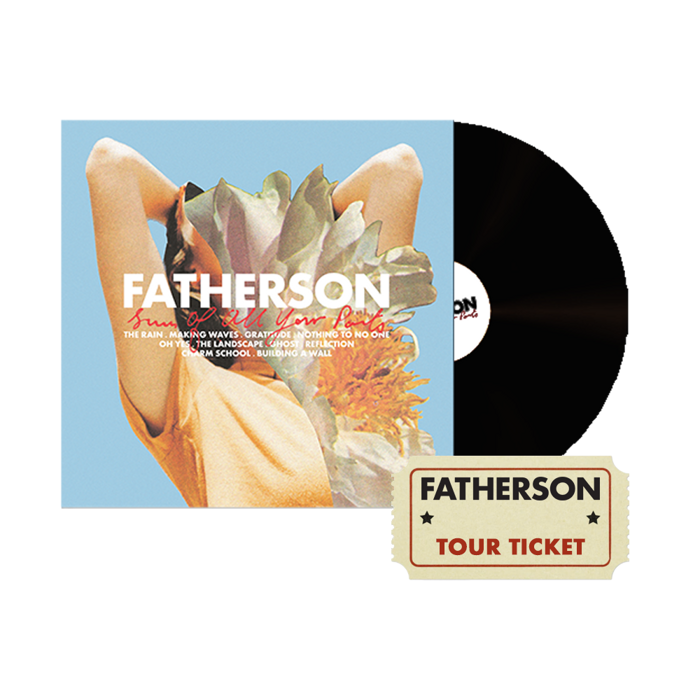 Sum Of All Your Parts LP + Tour Ticket - Fatherson