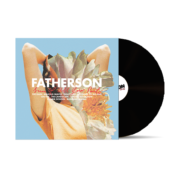 'Sum of All Your Parts' LP - Fatherson