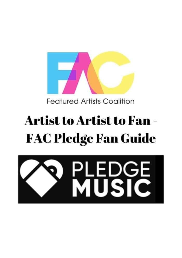 Artist to Artist to Fan - FAC Pledge Fan Guide - Featured Artists Coalition